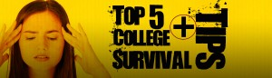 College Survival Tips